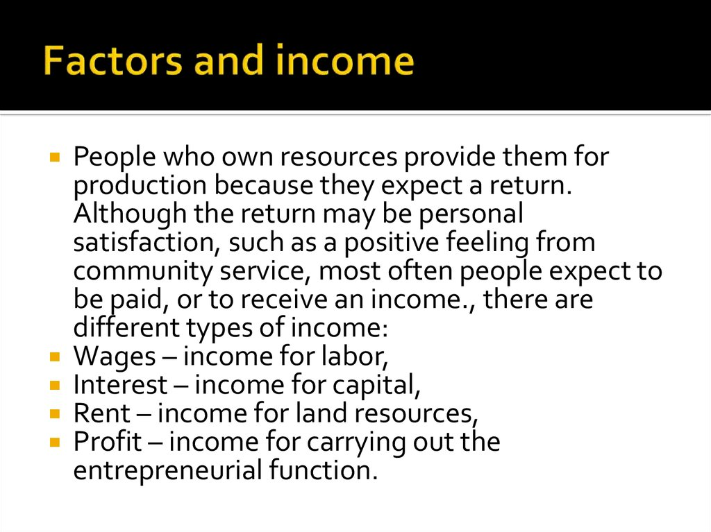 Factors and income