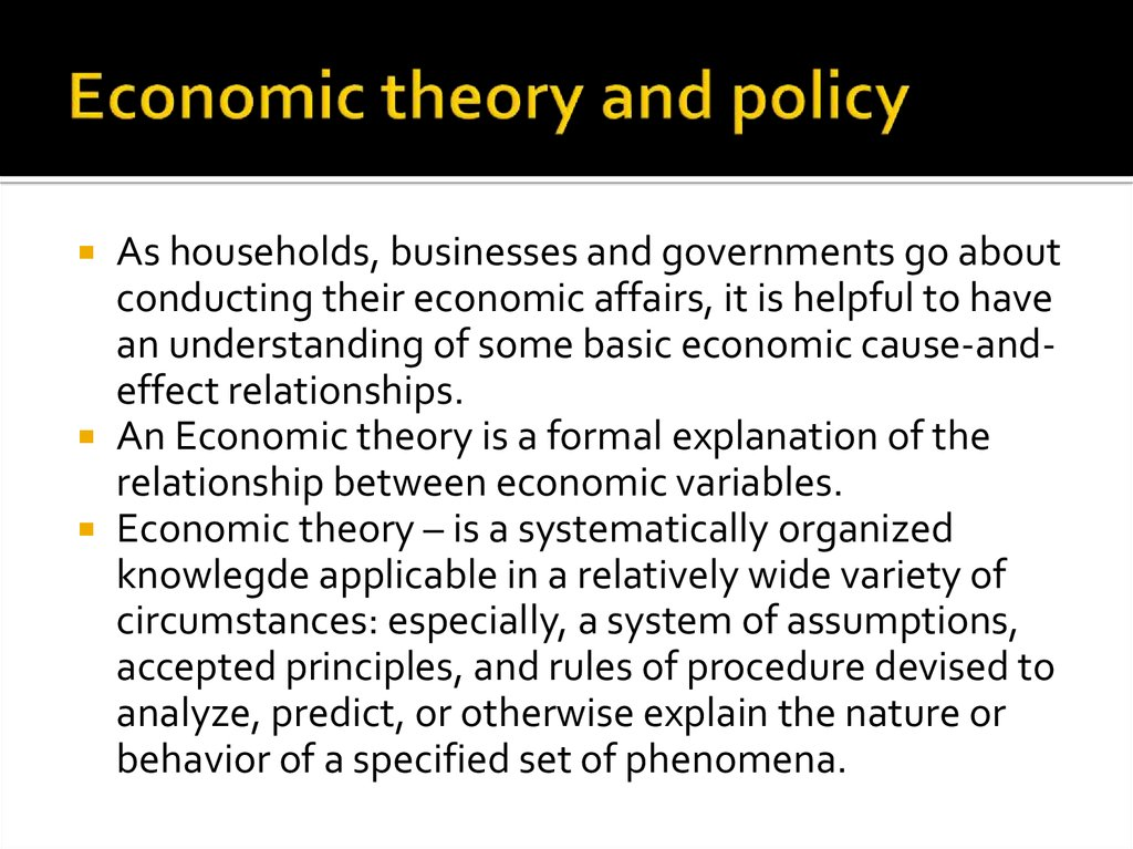 Economic theory and policy