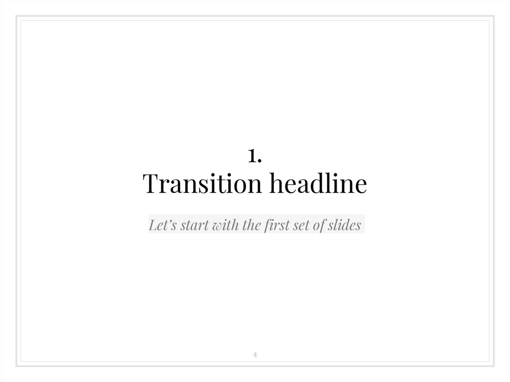 1. Transition headline