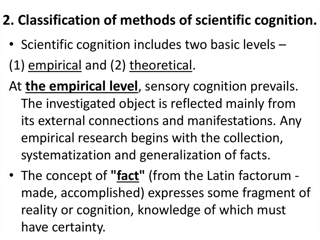 2. Classification of methods of scientific cognition.