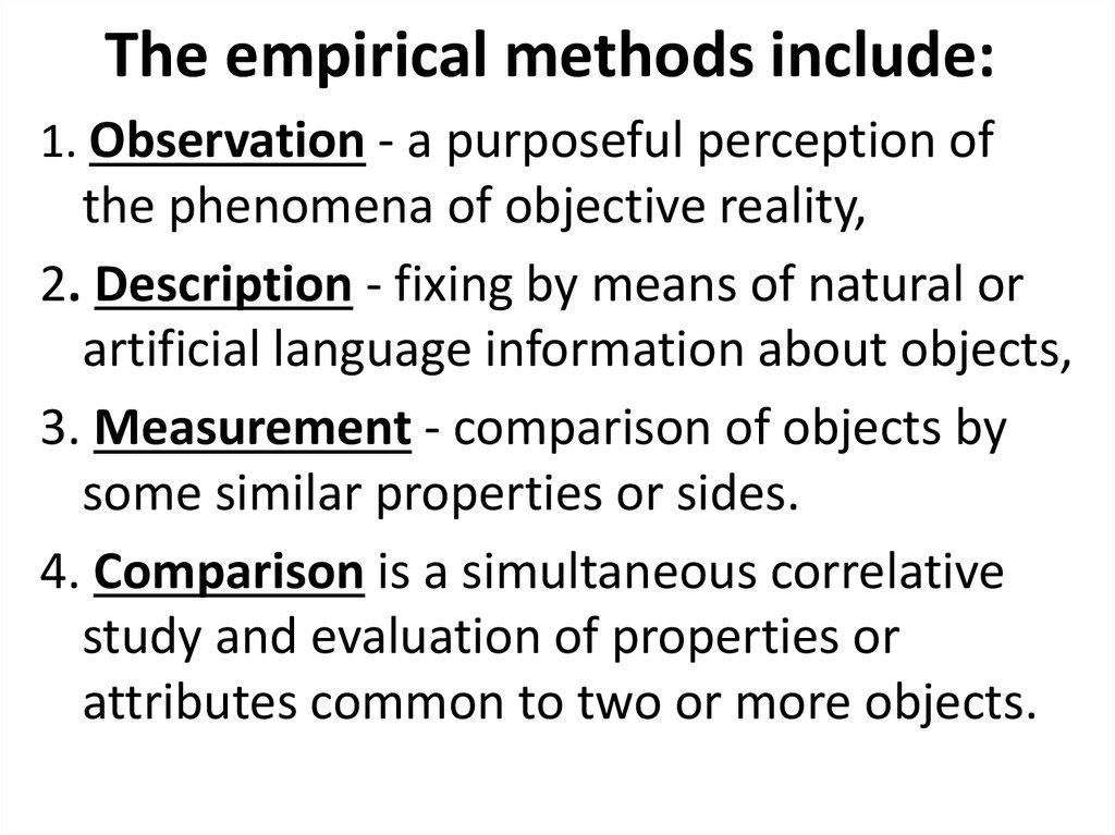 The empirical methods include: