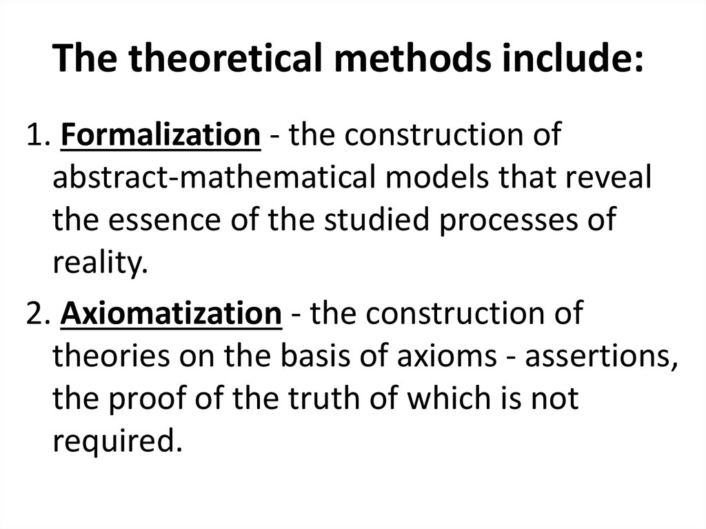 The theoretical methods include: