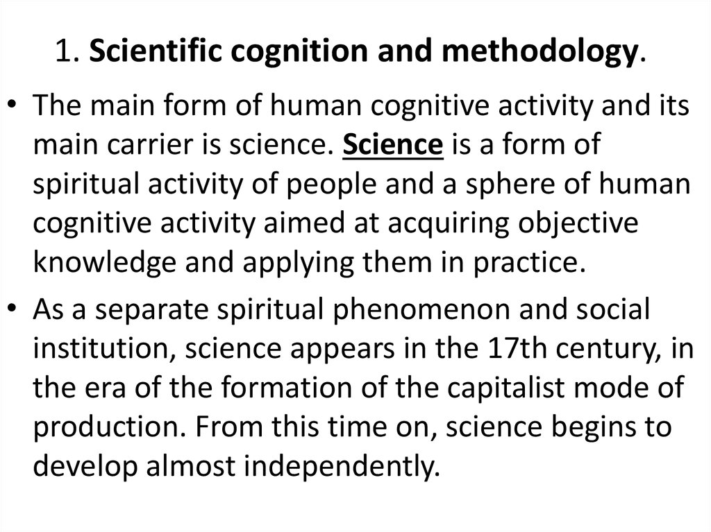1. Scientific cognition and methodology.