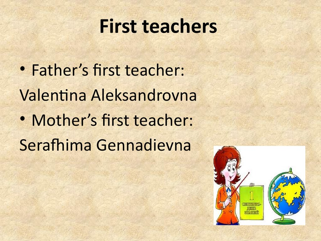 First teachers