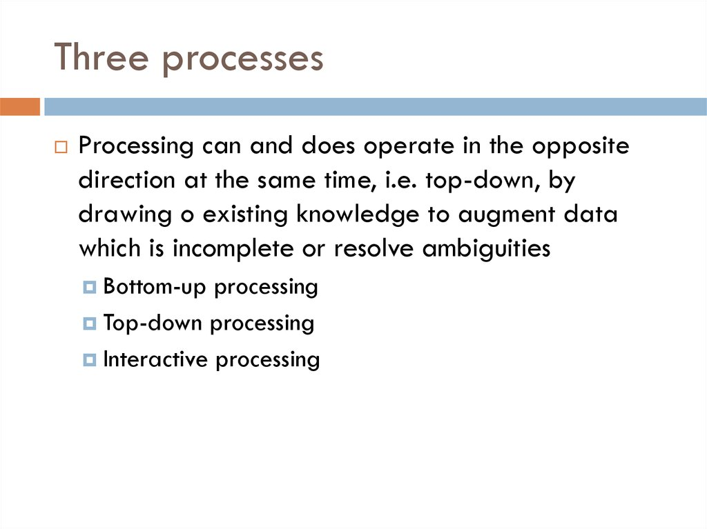 Three processes
