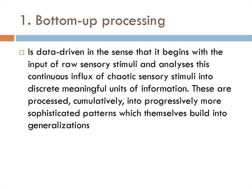 1. Bottom-up processing