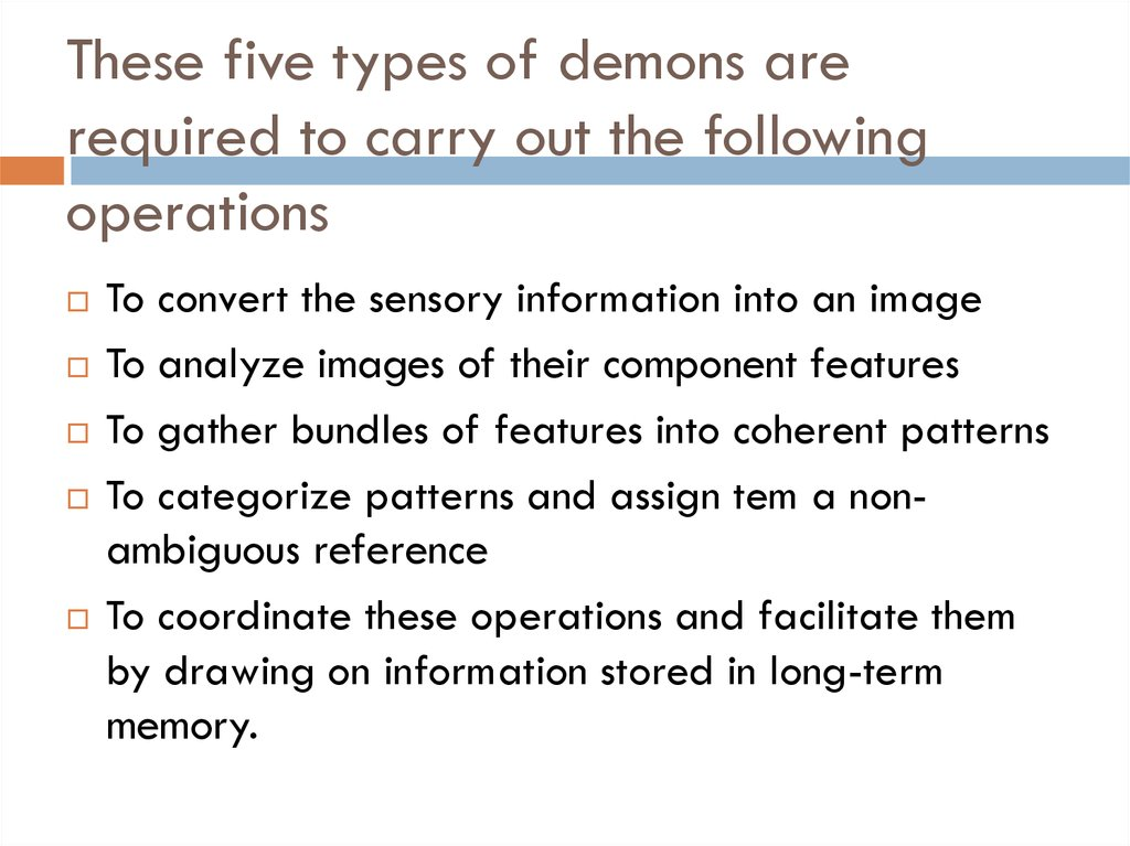 These five types of demons are required to carry out the following operations