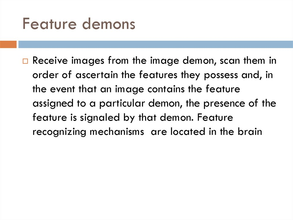 Feature demons