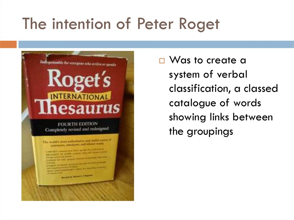 The intention of Peter Roget