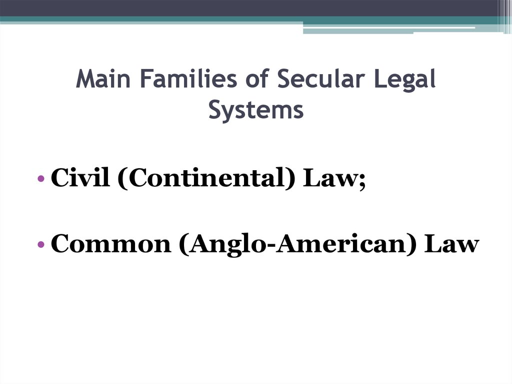 Main Families of Secular Legal Systems
