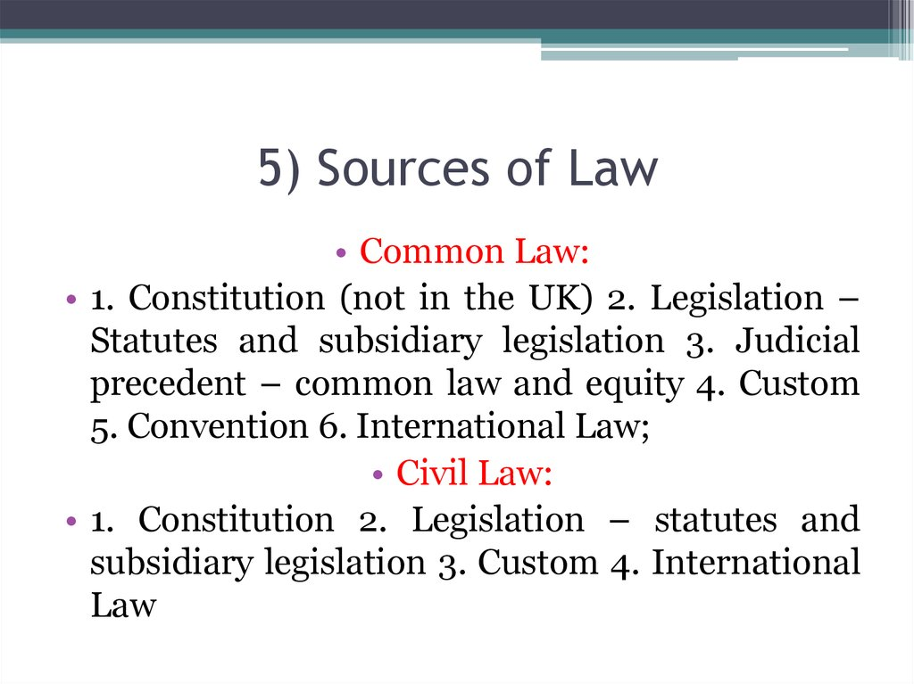 5) Sources of Law