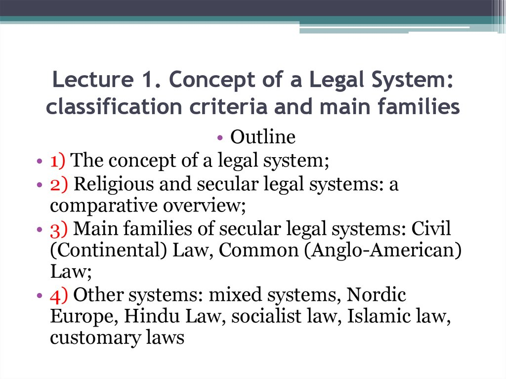 Lecture 1. Concept of a Legal System: classification criteria and main families