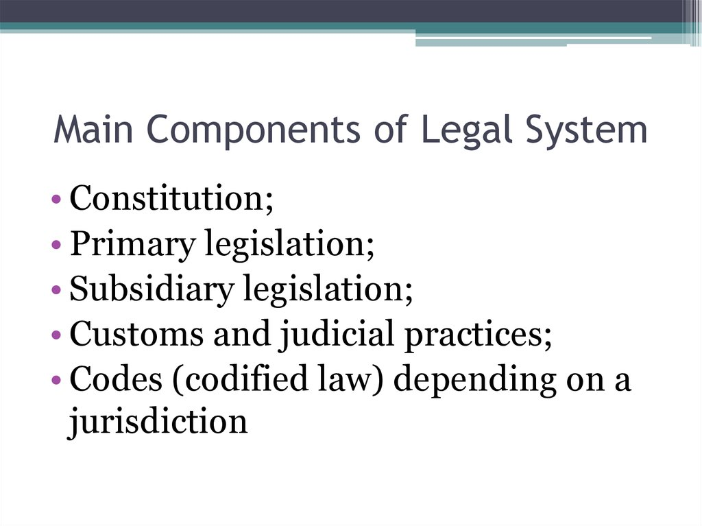 Main Components of Legal System