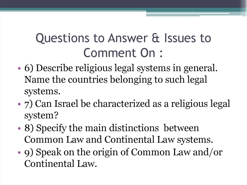 Questions to Answer & Issues to Comment On :
