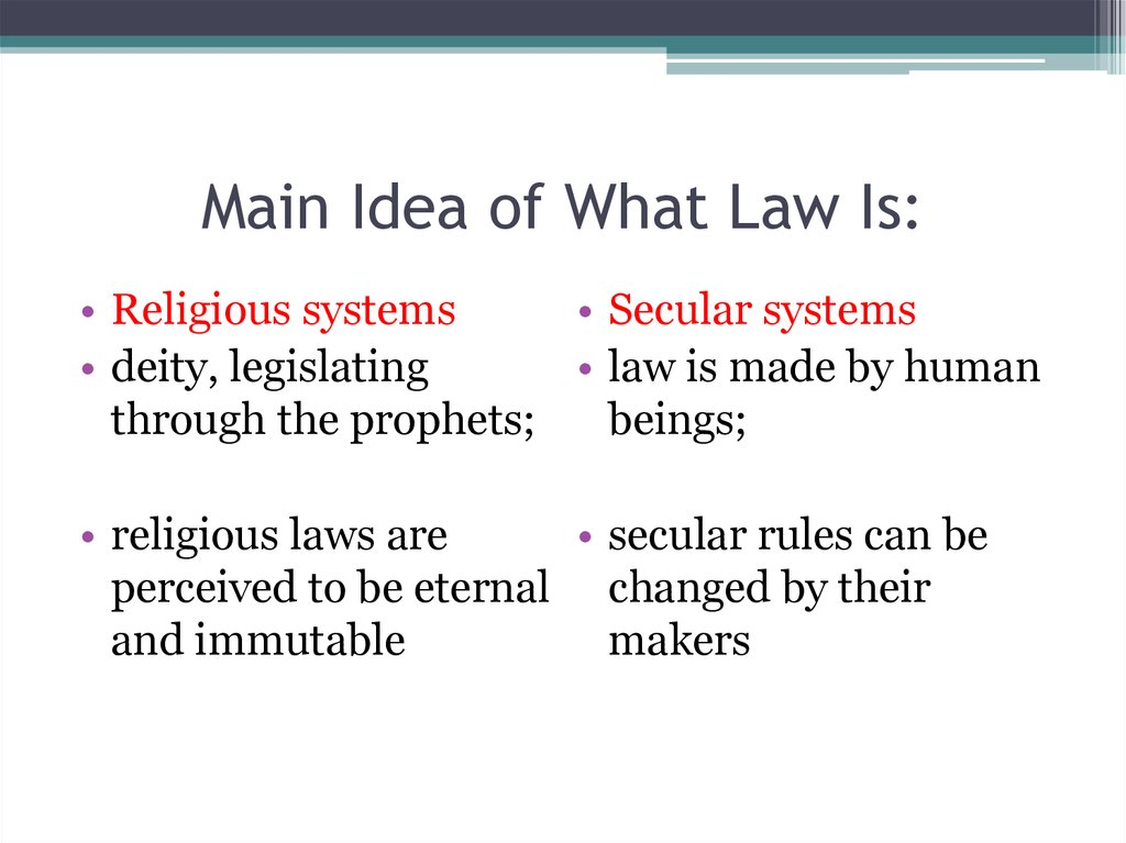 Main Idea of What Law Is: