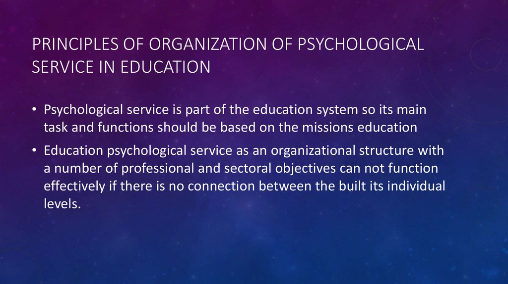 Principles of organization of psychological service in education