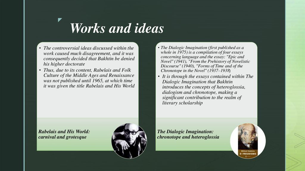 Works and ideas