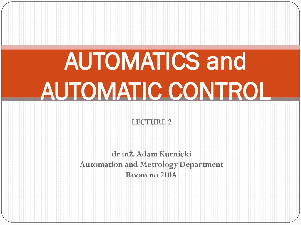 AUTOMATICS and AUTOMATIC CONTROL