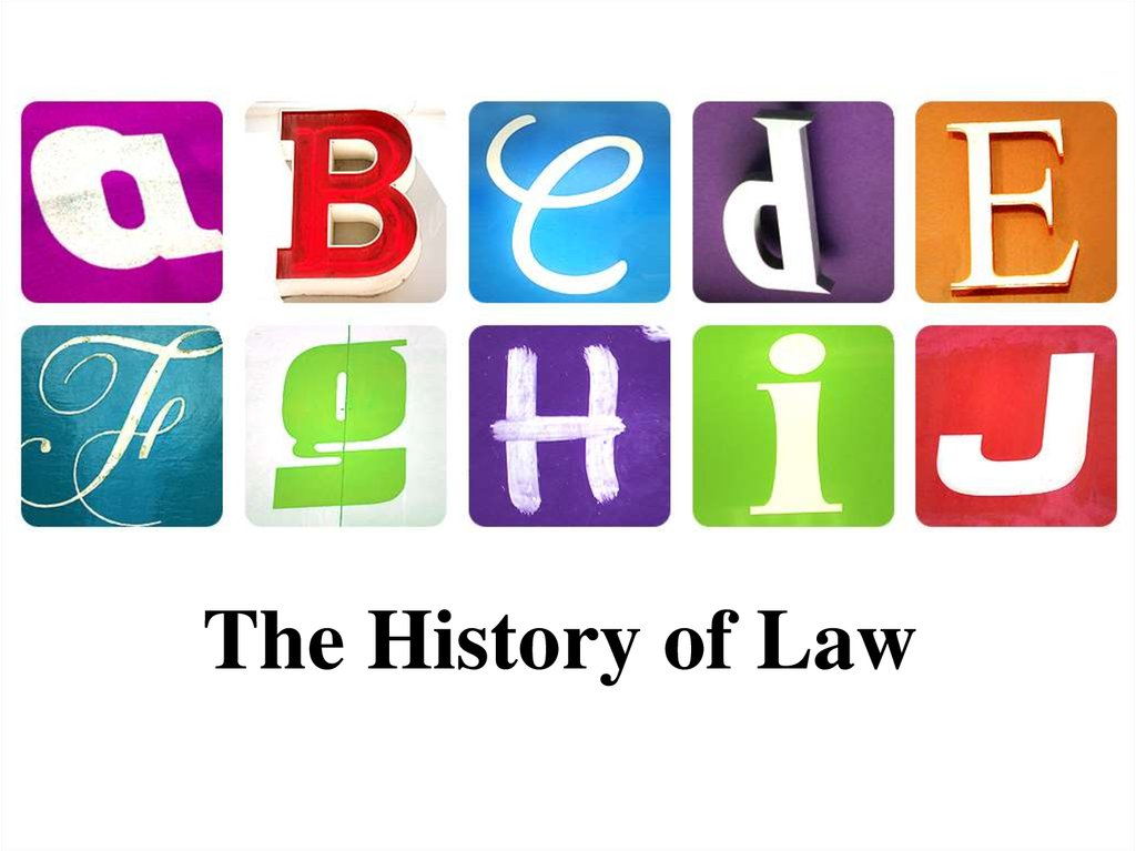 The History of Law