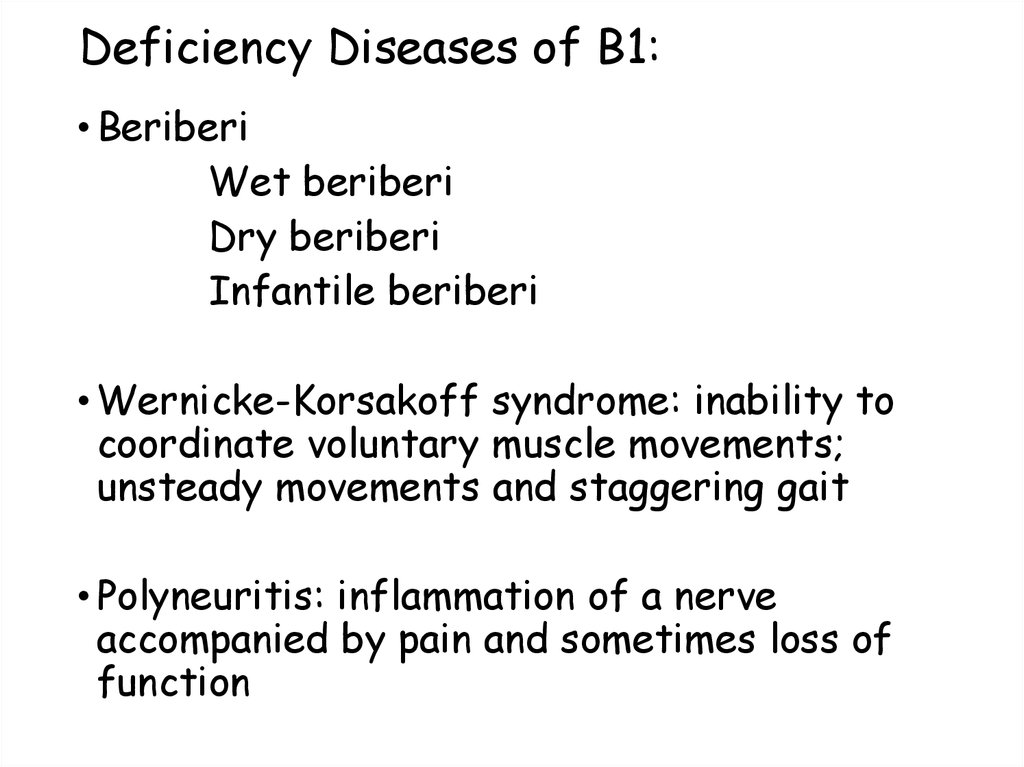 Deficiency Diseases of B1: