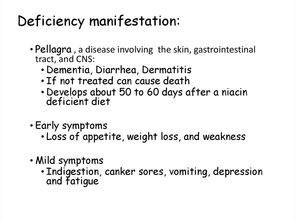 Deficiency manifestation: