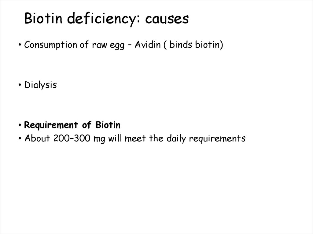 Biotin deficiency: causes