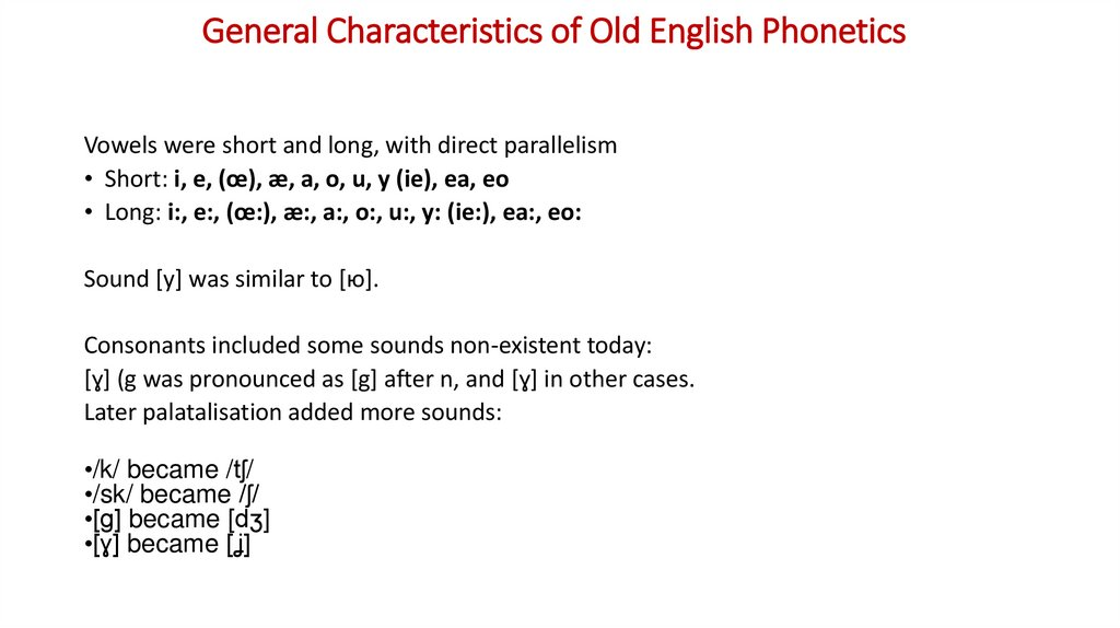 General Characteristics of Old English Phonetics