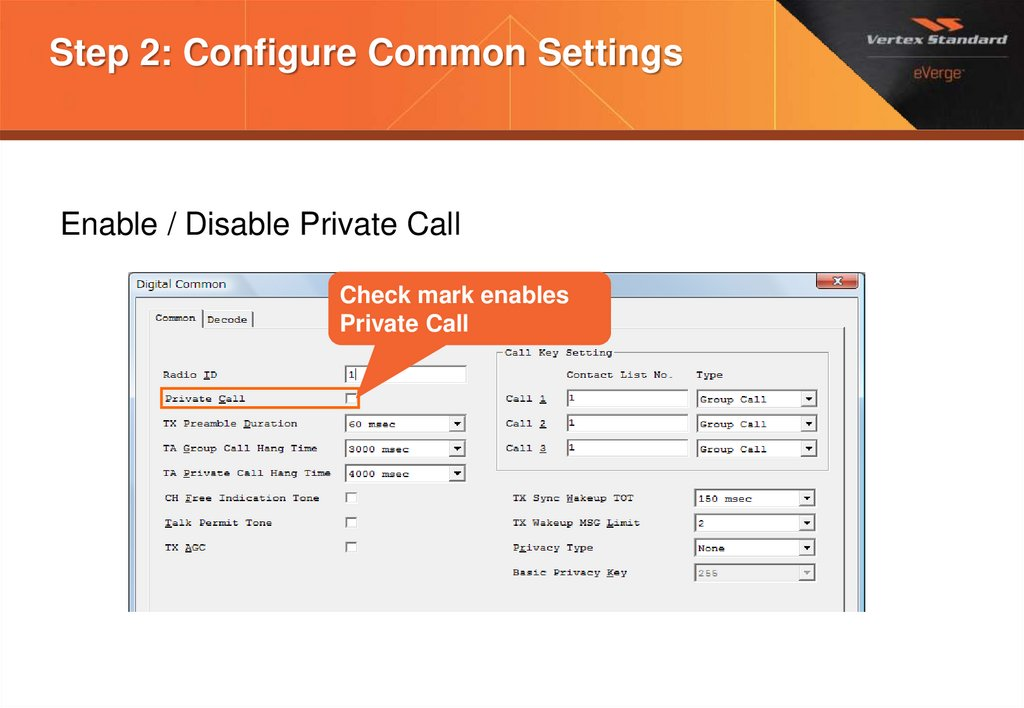 Step 2: Configure Common Settings
