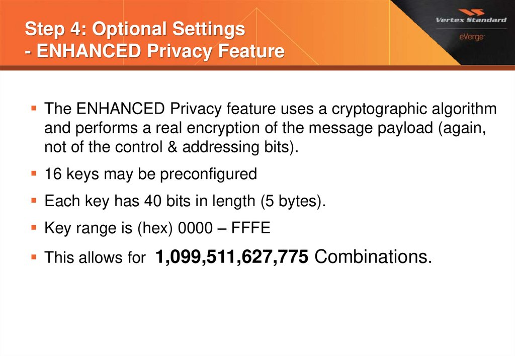 Step 4: Optional Settings - ENHANCED Privacy Feature