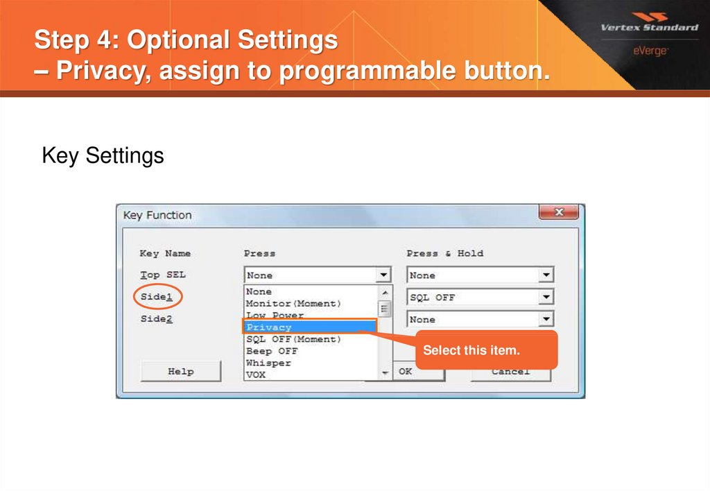 Step 4: Optional Settings – Privacy, assign to programmable button.