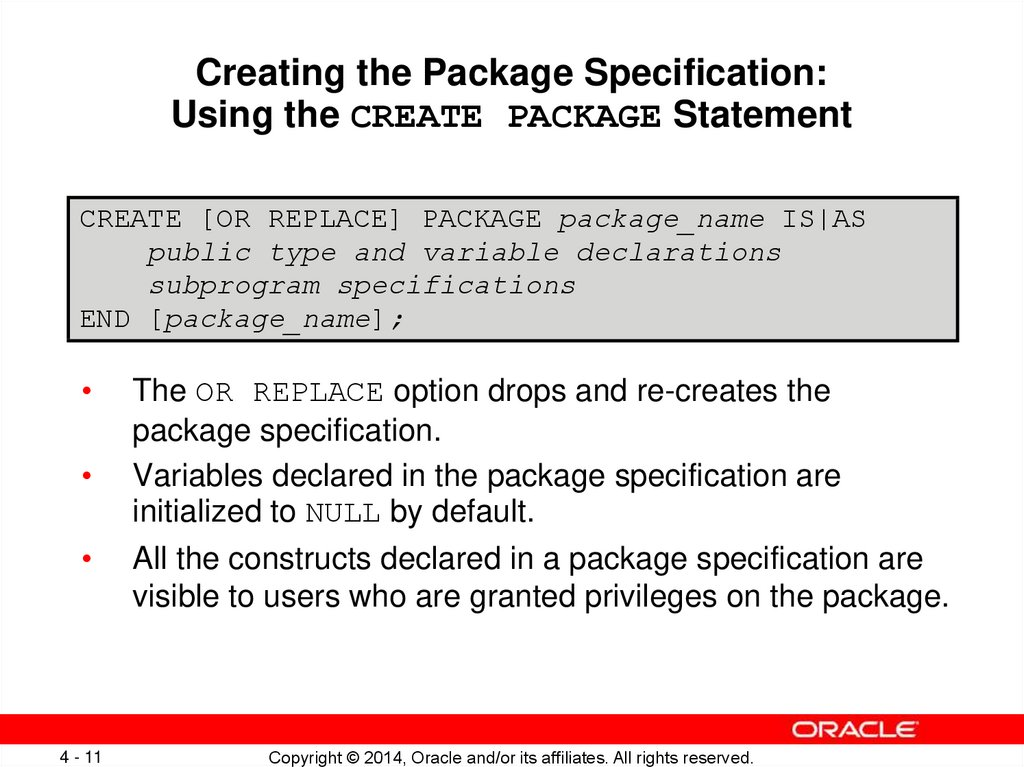 Creating the Package Specification: Using the CREATE PACKAGE Statement