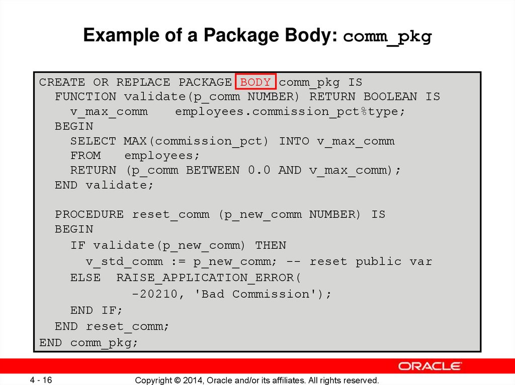Example of a Package Body: comm_pkg