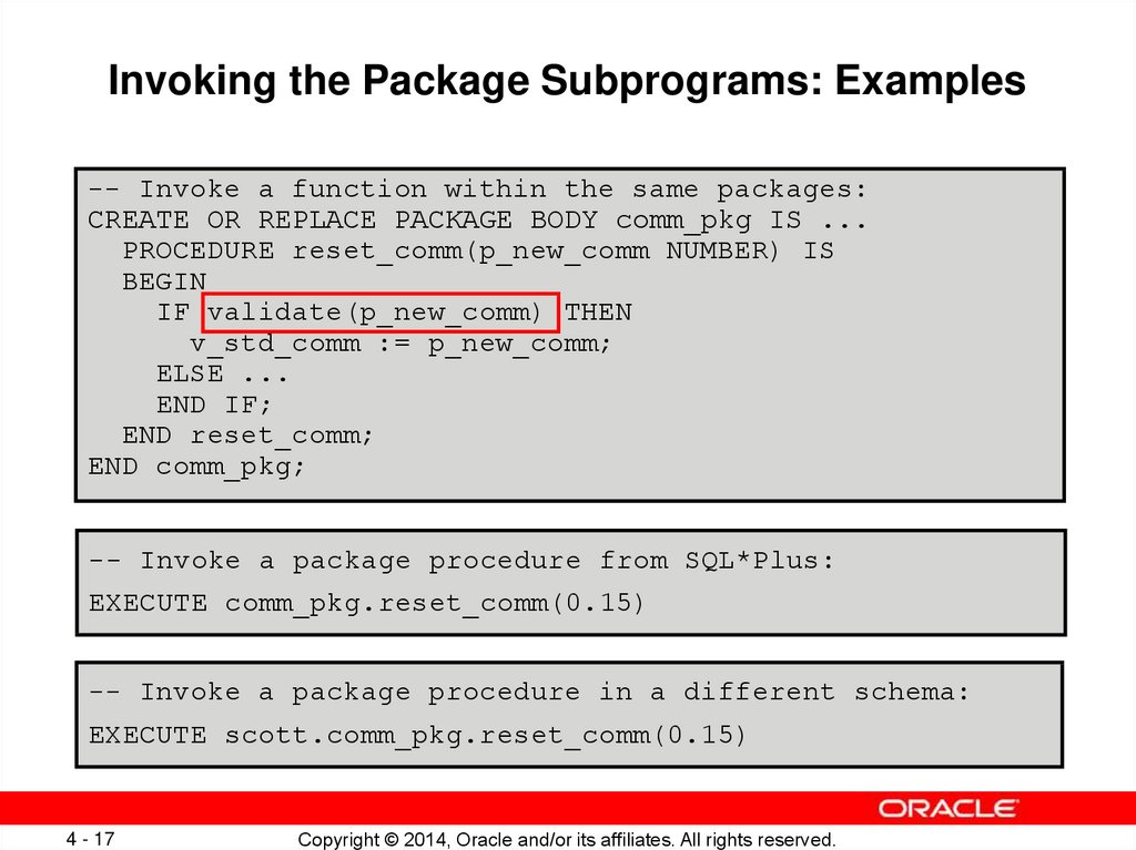 Invoking the Package Subprograms: Examples