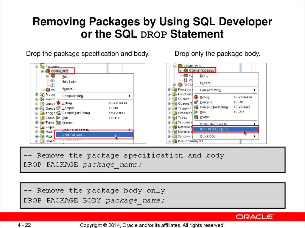 Removing Packages by Using SQL Developer or the SQL DROP Statement