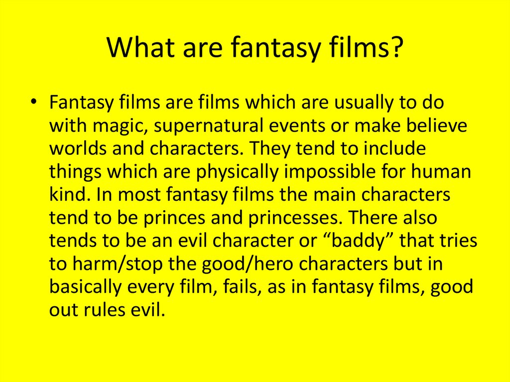 What are fantasy films?