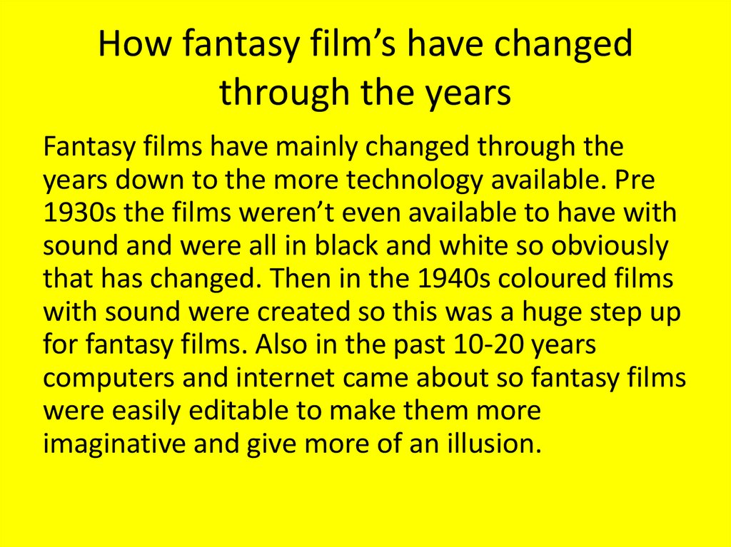 How fantasy film's have changed through the years
