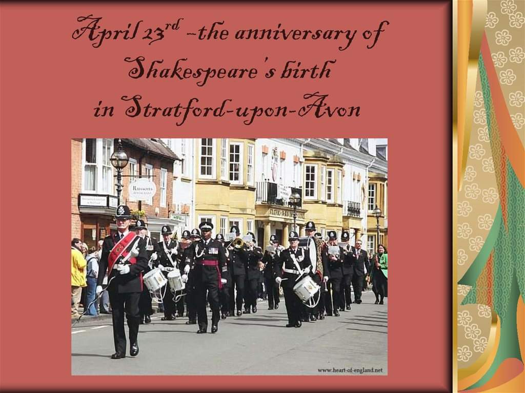 April 23rd –the anniversary of Shakespeare's birth in Stratford-upon-Avon