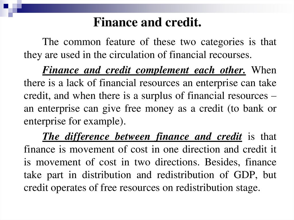 Finance and credit.