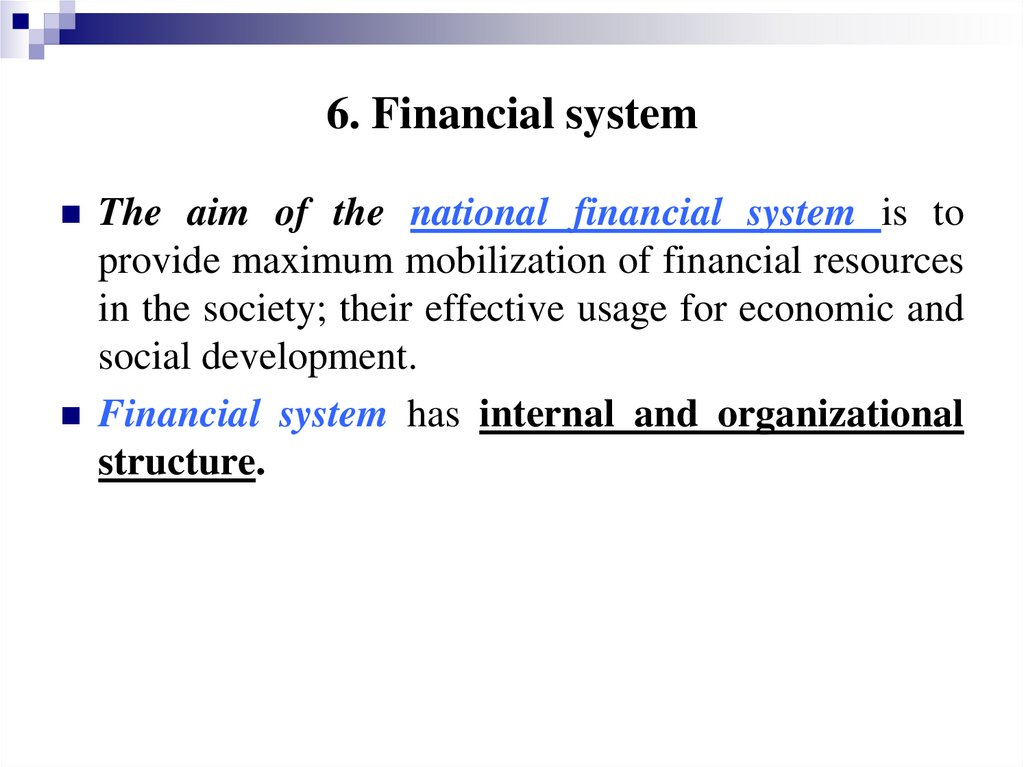 6. Financial system