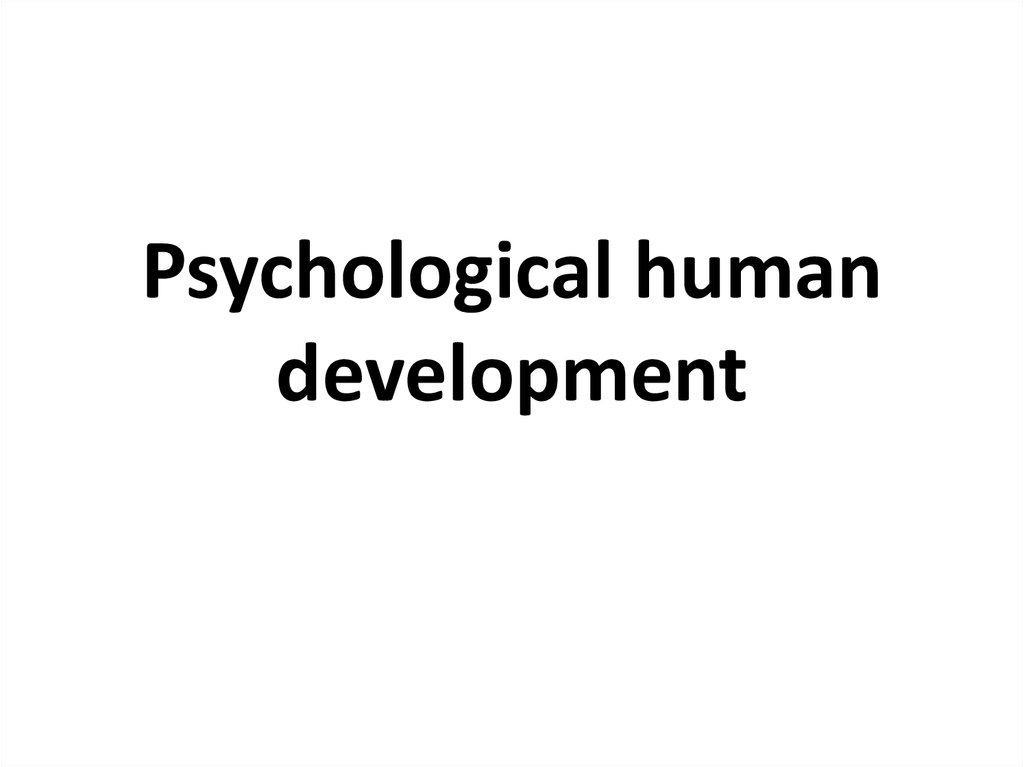 Psychological human development