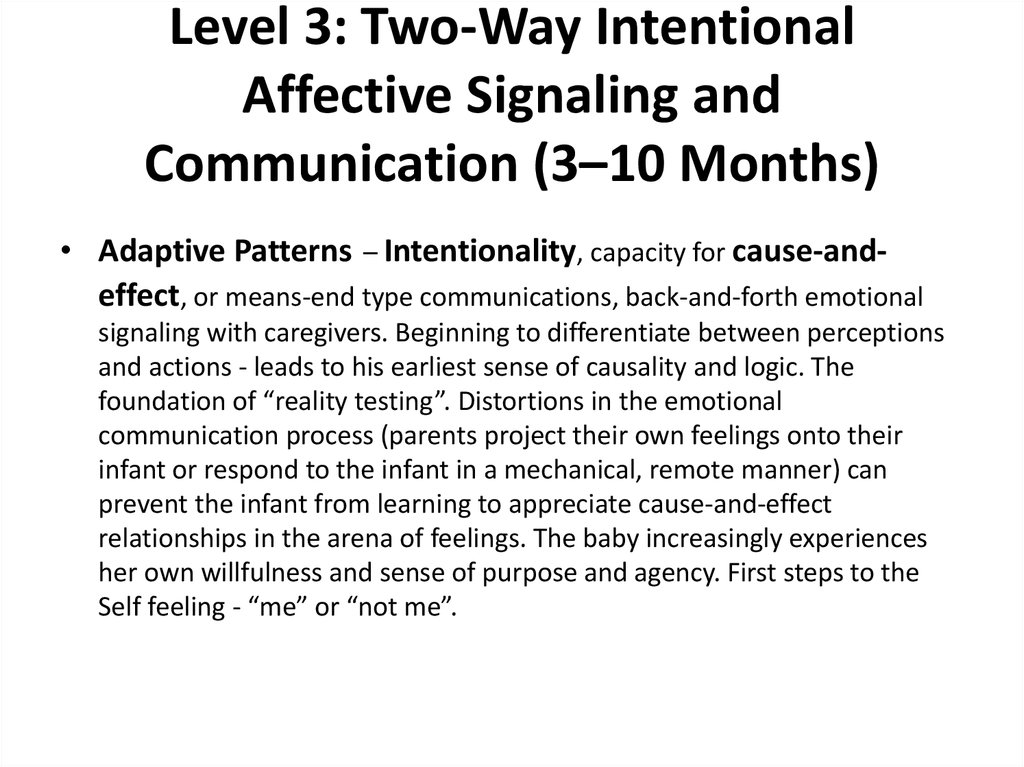 Level 3: Two-Way Intentional Affective Signaling and Communication (3–10 Months)