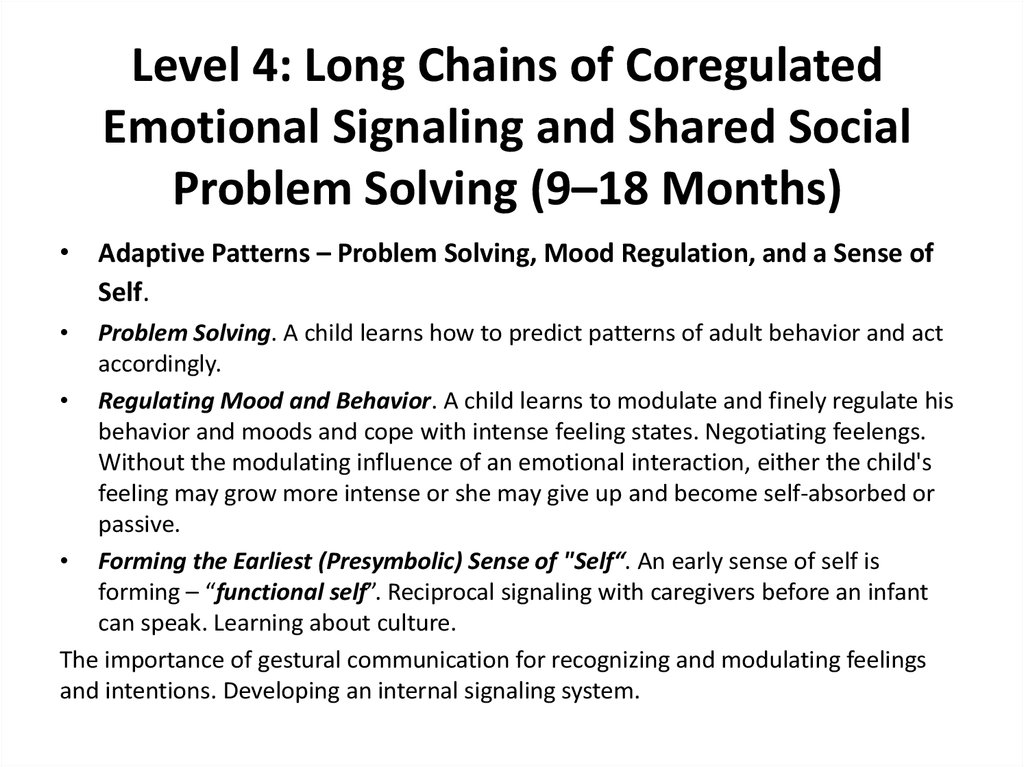 Level 4: Long Chains of Coregulated Emotional Signaling and Shared Social Problem Solving (9–18 Months)
