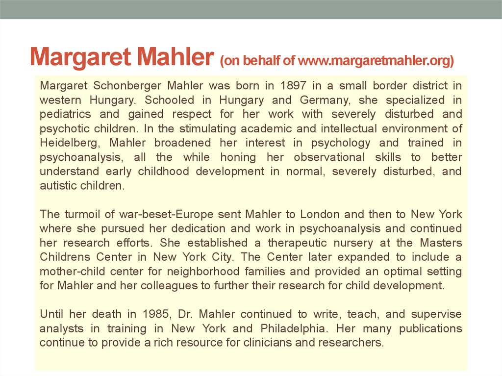 Margaret Mahler (on behalf of www.margaretmahler.org)