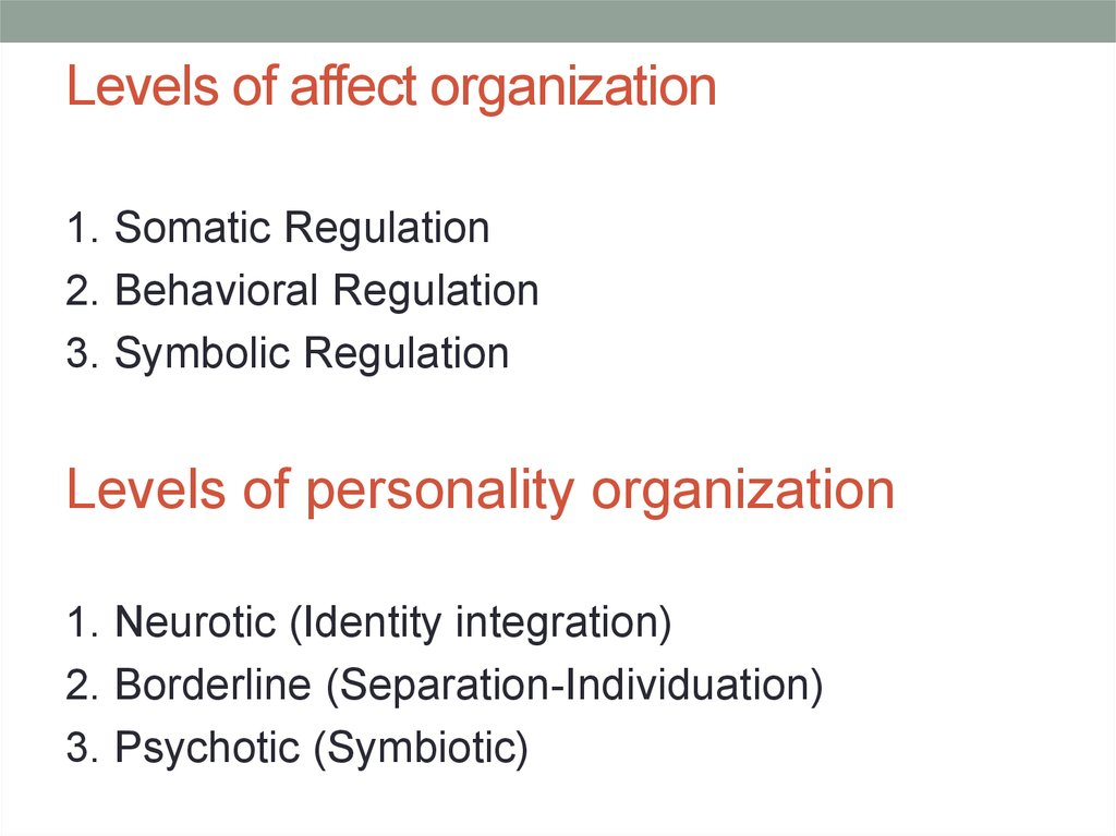 Levels of affect organization