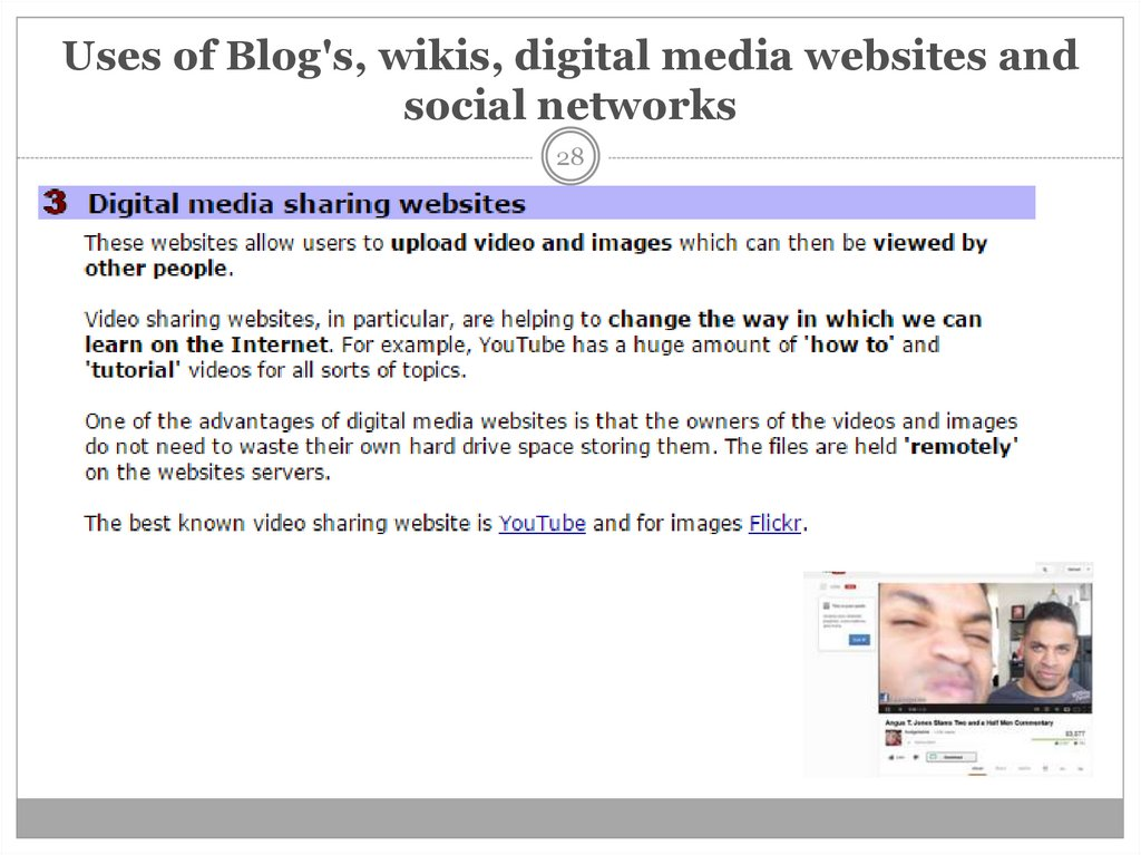 Uses of Blog's, wikis, digital media websites and social networks