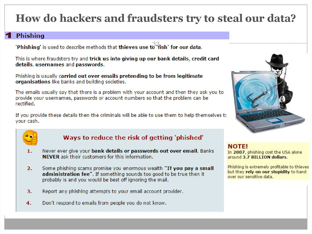 How do hackers and fraudsters try to steal our data?