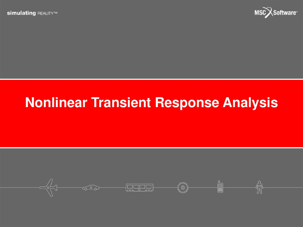 Nonlinear Transient Response Analysis