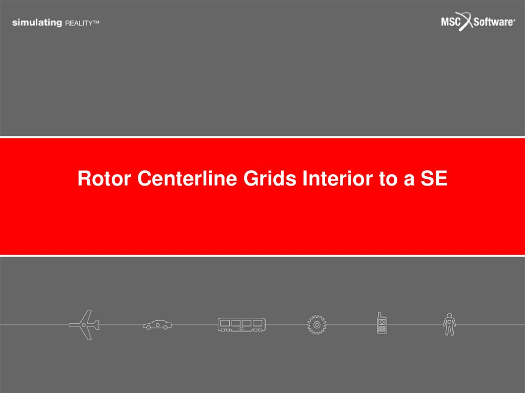 Rotor Centerline Grids Interior to a SE