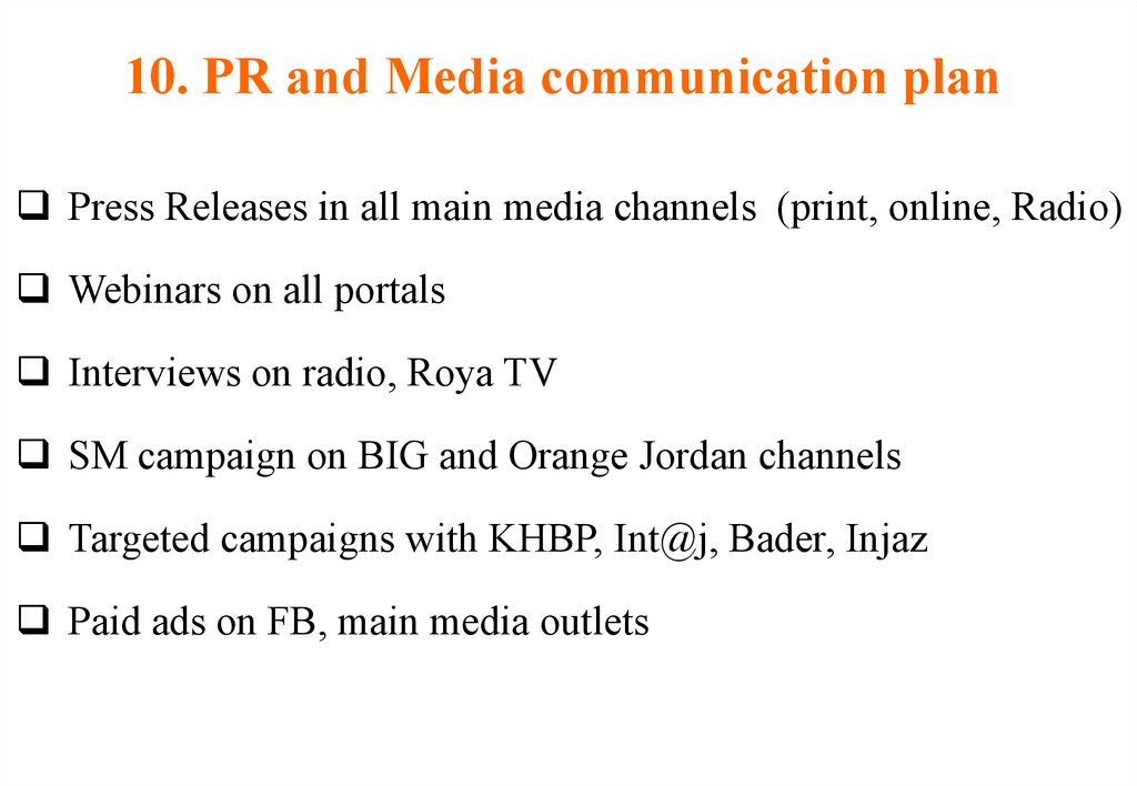 10. PR and Media communication plan