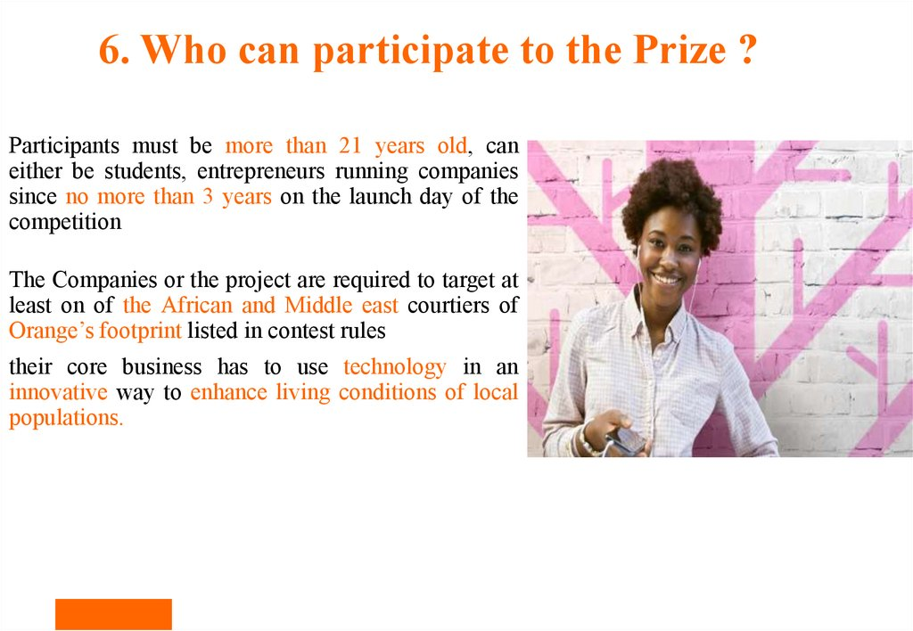 6. Who can participate to the Prize ?